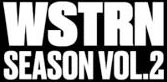 WSTRN - Season Vol 2